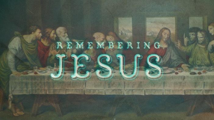 shd-remembering-jesus-title.jpg